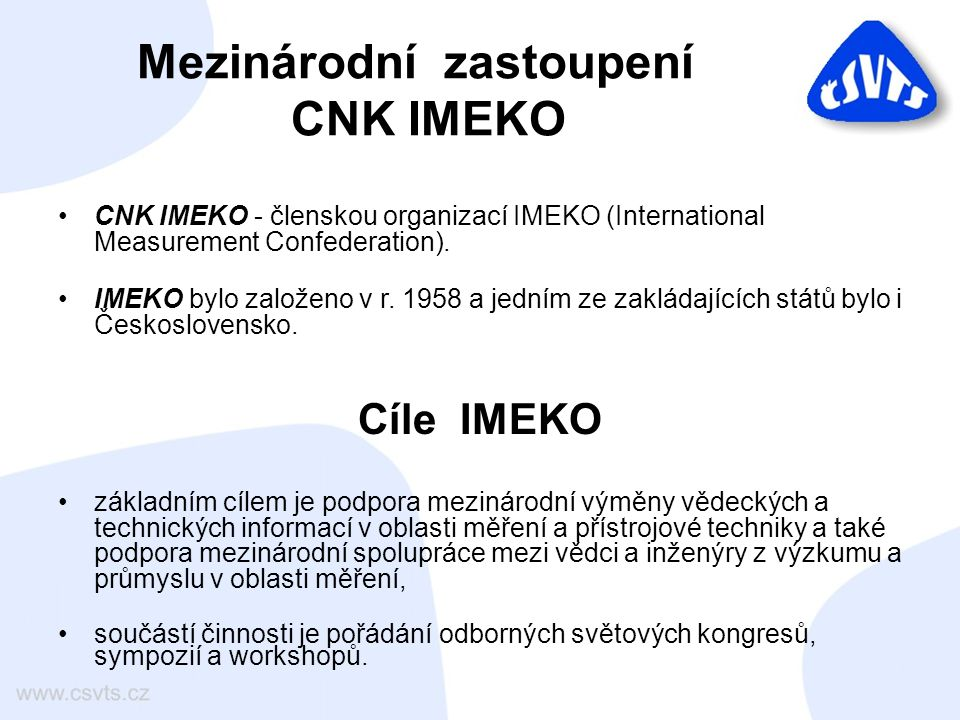 Struktura IMEKO činnost konfederace řídí Generální rada – v ní má každá členská země jednoho (výjimečně dva) zástupce, v současné době je IMEKO tvořeno 39 členskými zeměmi, v čele generální rady stojí prezident, profesně je činnost organizace rozdělena do 24 technických výborů, jejichž práci řídí Technical Board.