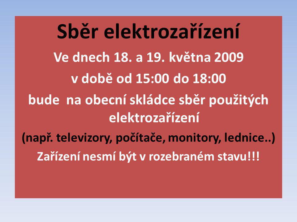 Sběr elektrozařízení Ve dnech 18. a 19.