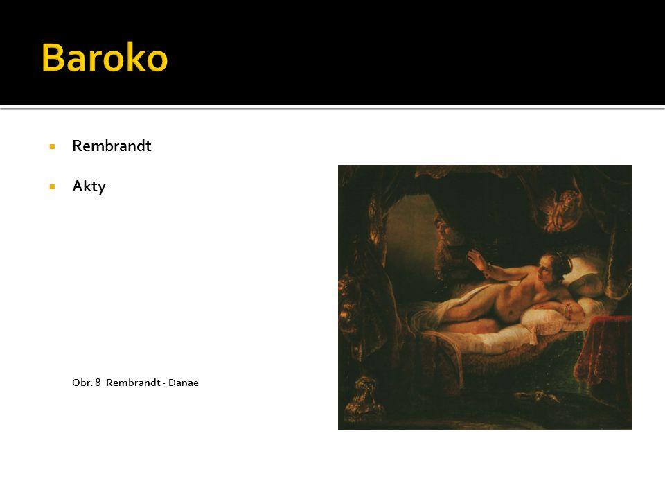  Rembrandt  Akty Obr. 8 Rembrandt - Danae