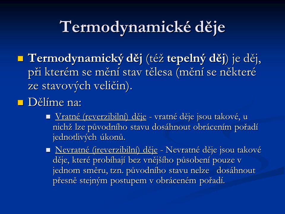 Termodynamická teplota Teplotní stupnice u kapalinových teploměrů jsou závislé na použité teploměrné látce, proto se vědci snažili najít stupnici nezávislou.