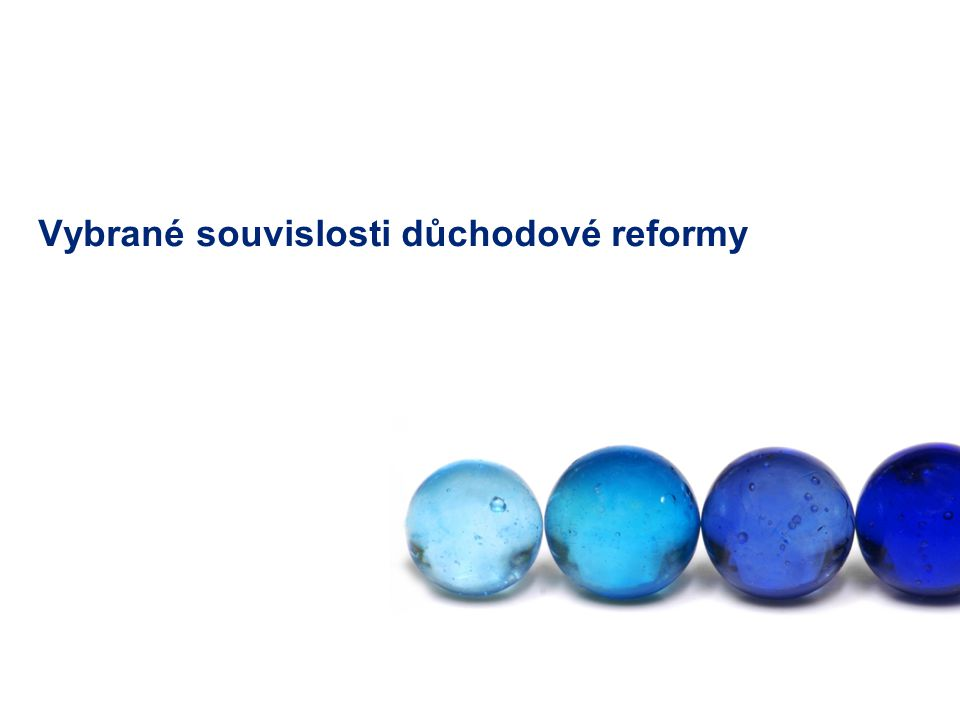 Vybrané souvislosti důchodové reformy