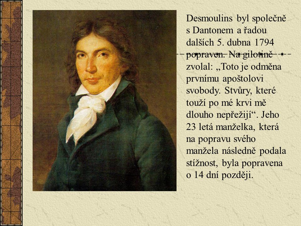 Desmoulins byl společně s Dantonem a řadou dalších 5.