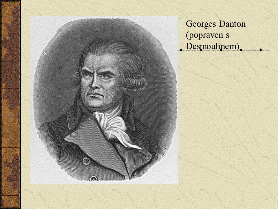 Georges Danton (popraven s Desmoulinem)