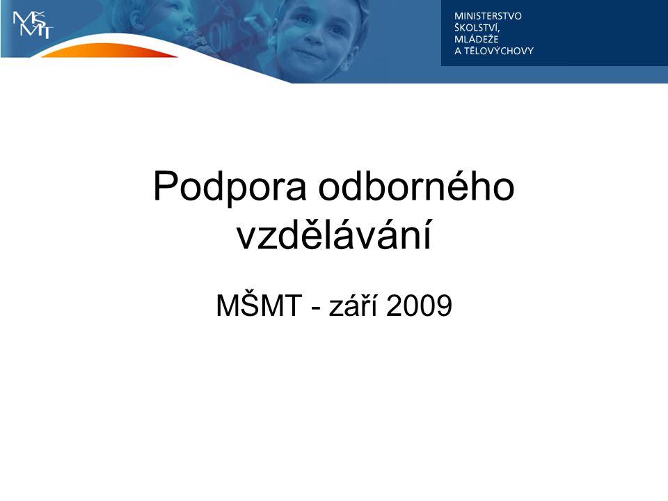 Podpora odborného vzdělávání MŠMT - září 2009