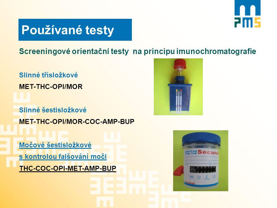 Používané testy Screeningové orientační testy na principu imunochromatografie Slinné třísložkové MET-THC-OPI/MOR Slinné šestisložkové MET-THC-OPI/MOR-