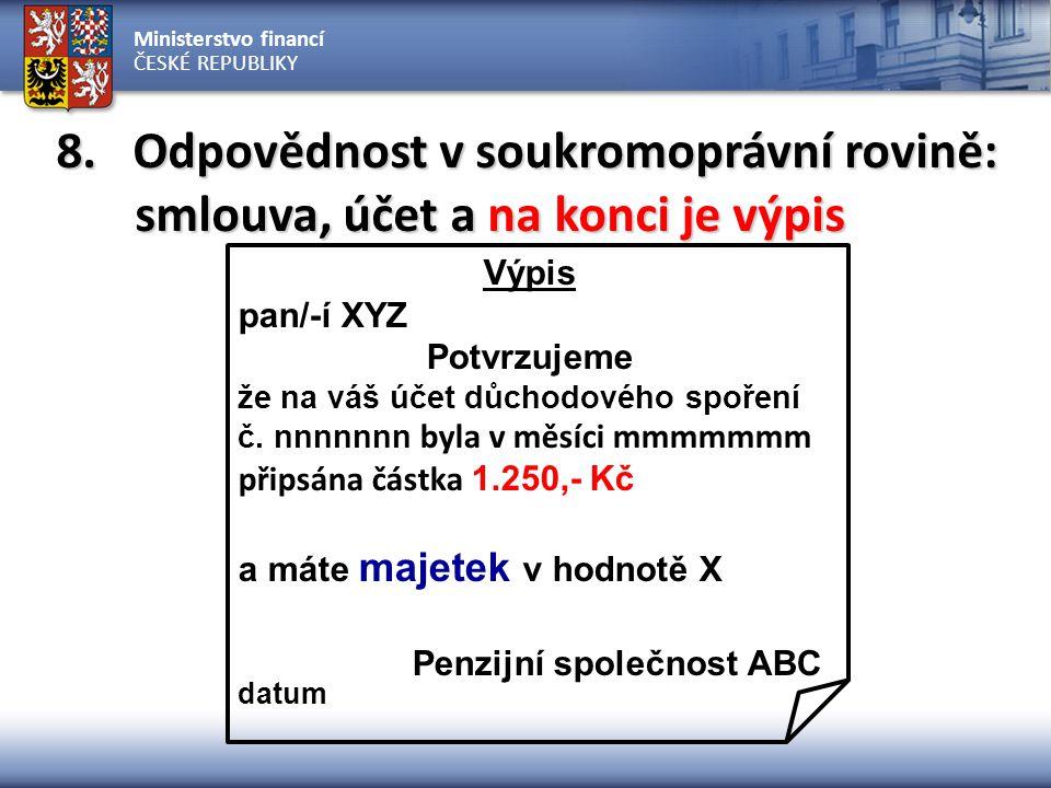 Ministerstvo financí ČESKÉ REPUBLIKY 8.