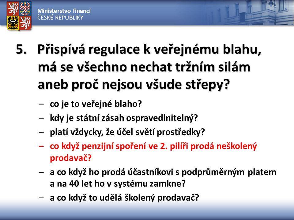 """Ministerstvo financí ČESKÉ REPUBLIKY další """"předdůchodové ročníky jsou na tom podobně"""