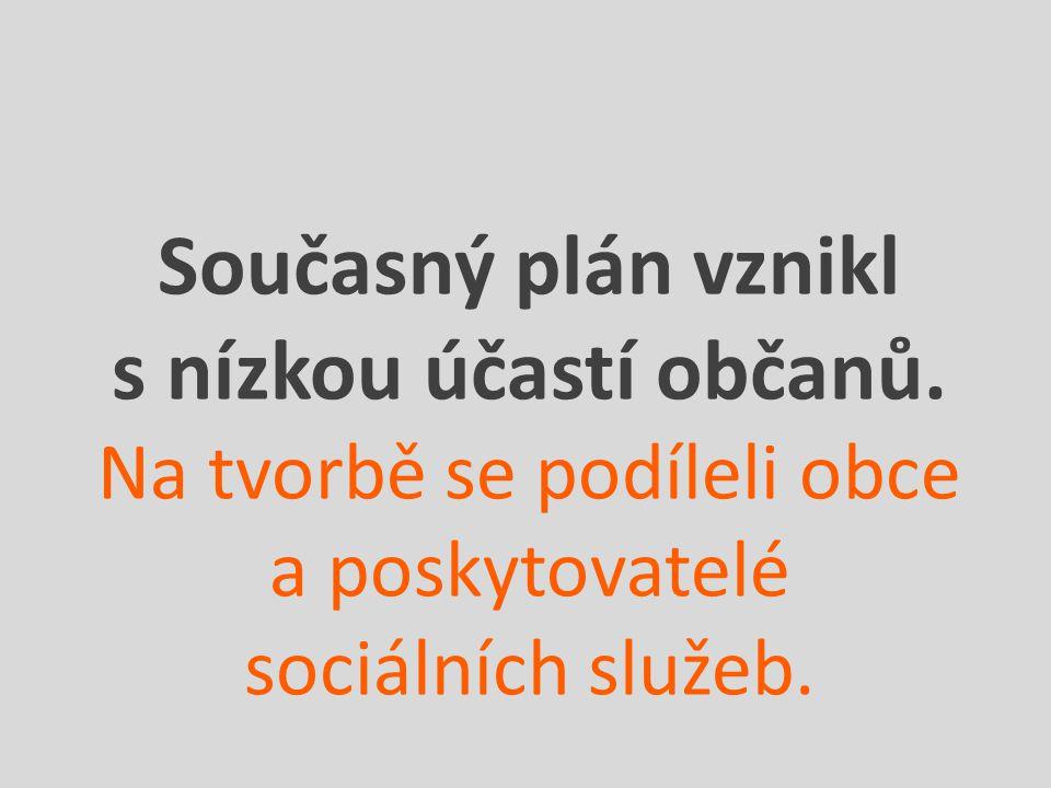 Současný plán vznikl s nízkou účastí občanů.