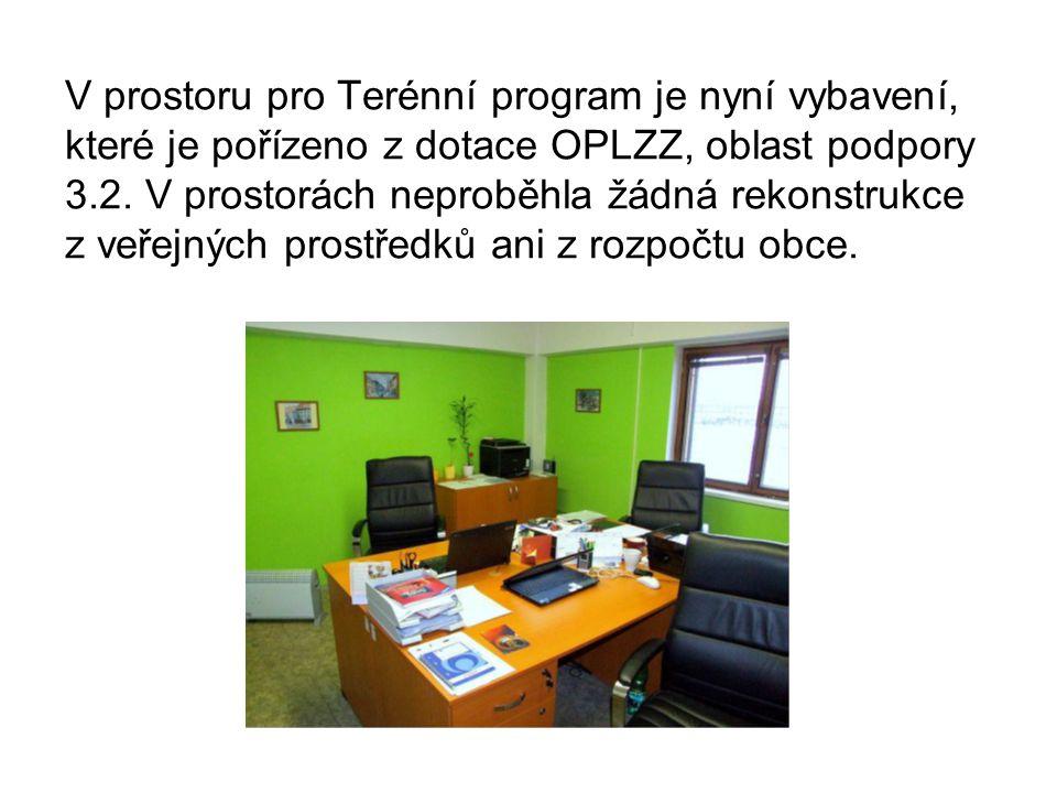 V prostoru pro Terénní program je nyní vybavení, které je pořízeno z dotace OPLZZ, oblast podpory 3.2.