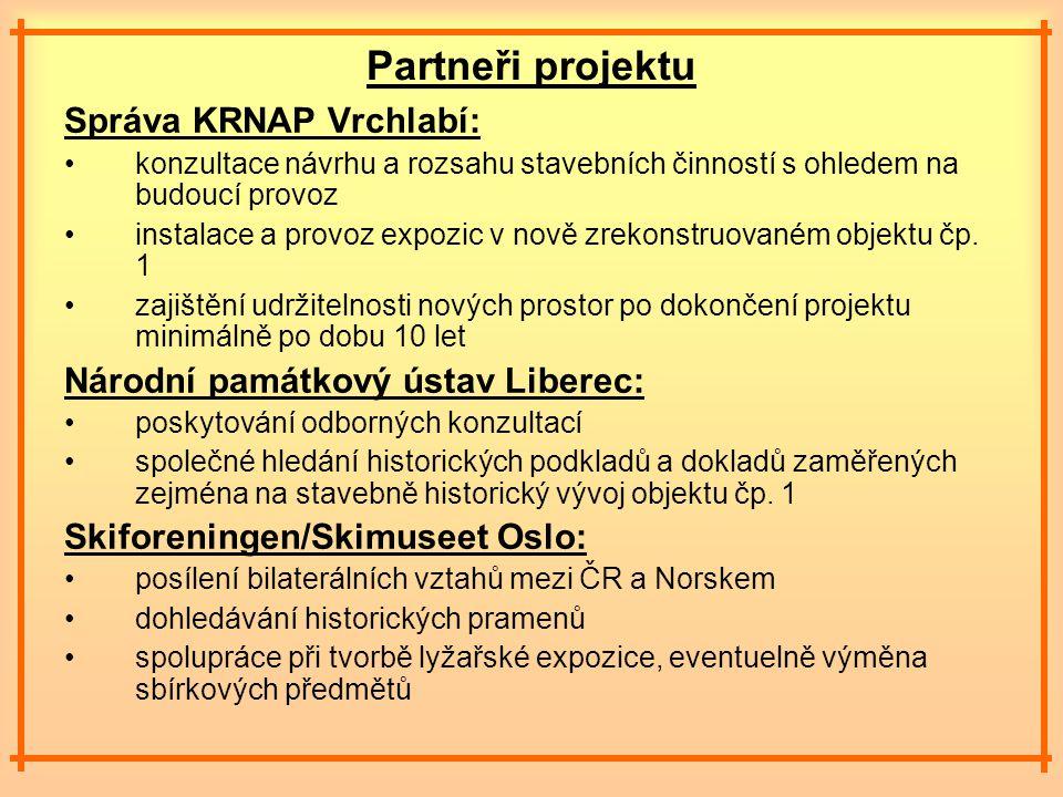Partneři projektu Správa KRNAP Vrchlabí: konzultace návrhu a rozsahu stavebních činností s ohledem na budoucí provoz instalace a provoz expozic v nově zrekonstruovaném objektu čp.