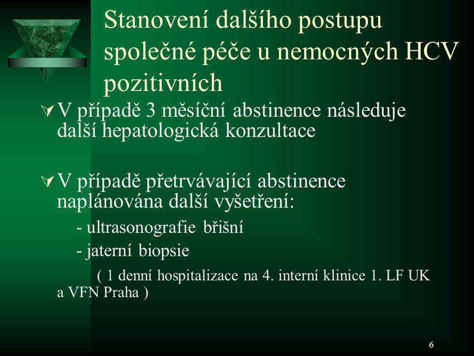 7 Kritéria léčby kombinované protivirové terapie hepatitidy C pacientů s dg.