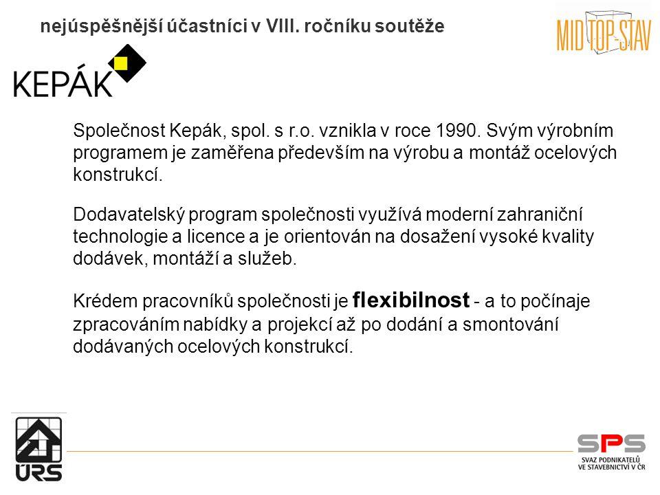 nejúspěšnější účastníci v VIII. ročníku soutěže Společnost Kepák, spol.