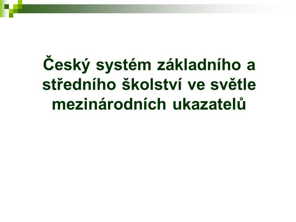 Český systém základního a středního školství ve světle mezinárodních ukazatelů