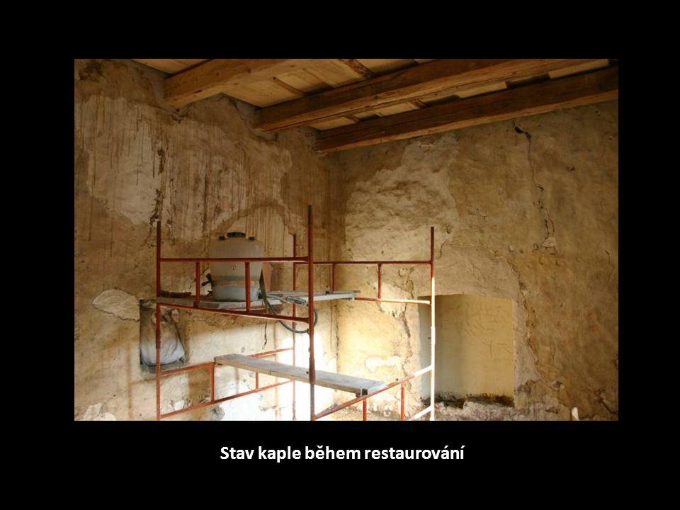 Stav kaple během restaurování