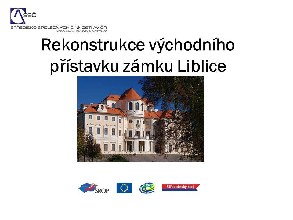 Rekonstrukce východního přístavku zámku Liblice
