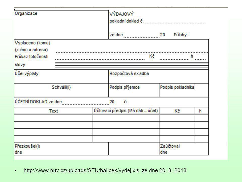 http://www.nuv.cz/uploads/STU/balicek/vydej.xls ze dne 20. 8. 2013