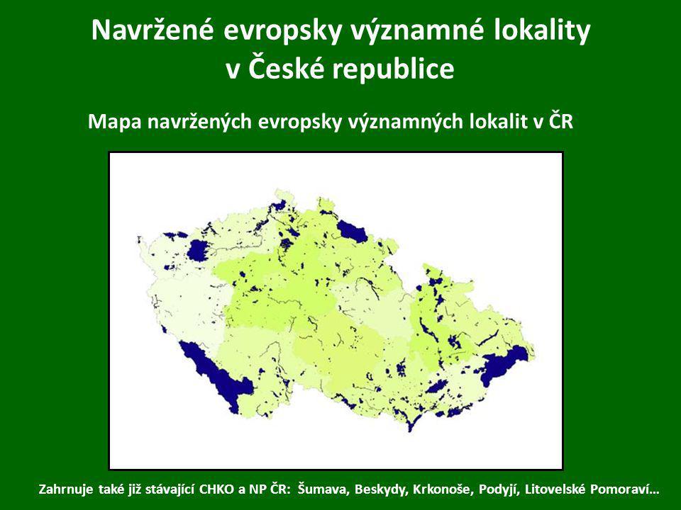 Navržené evropsky významné lokality v České republice Mapa navržených evropsky významných lokalit v ČR Zahrnuje také již stávající CHKO a NP ČR: Šumav