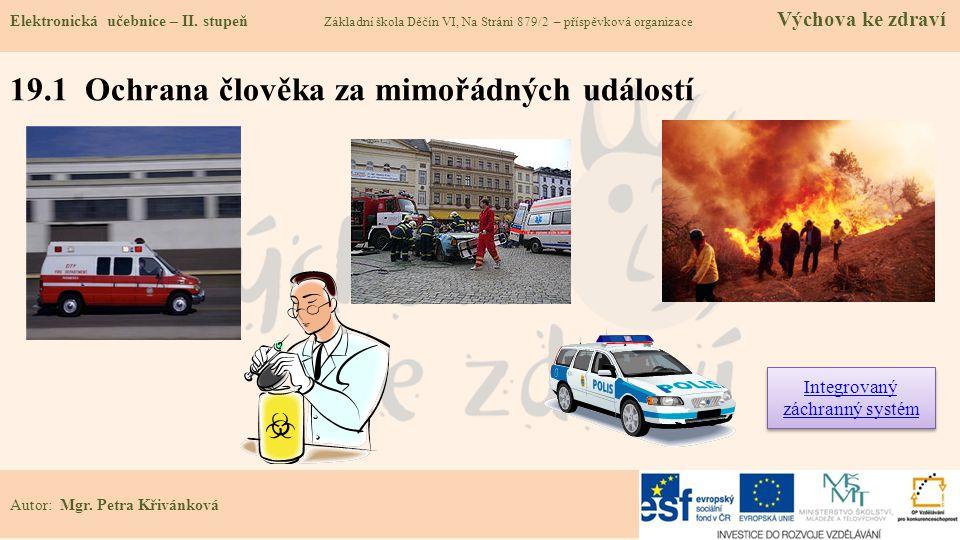 19.1 Ochrana člověka za mimořádných událostí Elektronická učebnice – II.