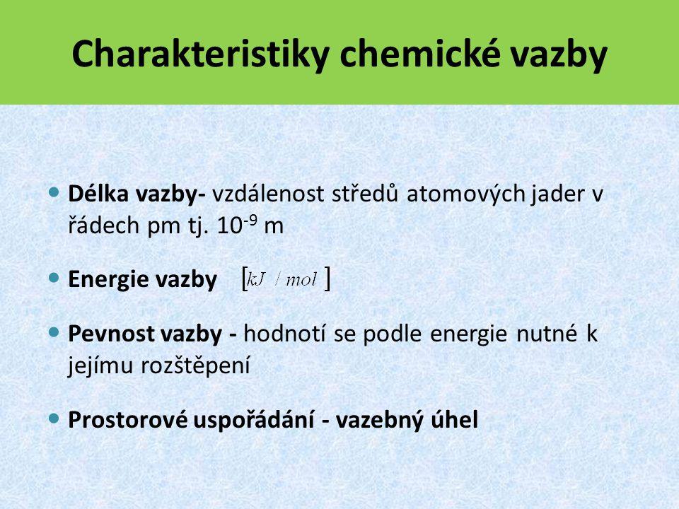 Iontová vazba: - vzniká mezi dvěma různými atomy - extrémně polární vazba -sdílené elektrony jsou vtaženy do val.vrstvy atomu s vyšší X, vznikají tak ionty -atomy jsou k sobě vázány elektrostatickými silami ∆X > 1,7 Určení polarity z rozdílu ∆X Cl - Na + Cl - Na + Na + Cl - obr.