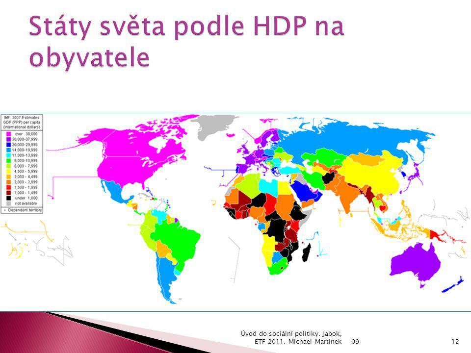 09 Úvod do sociální politiky. Jabok, ETF 2011. Michael Martinek12