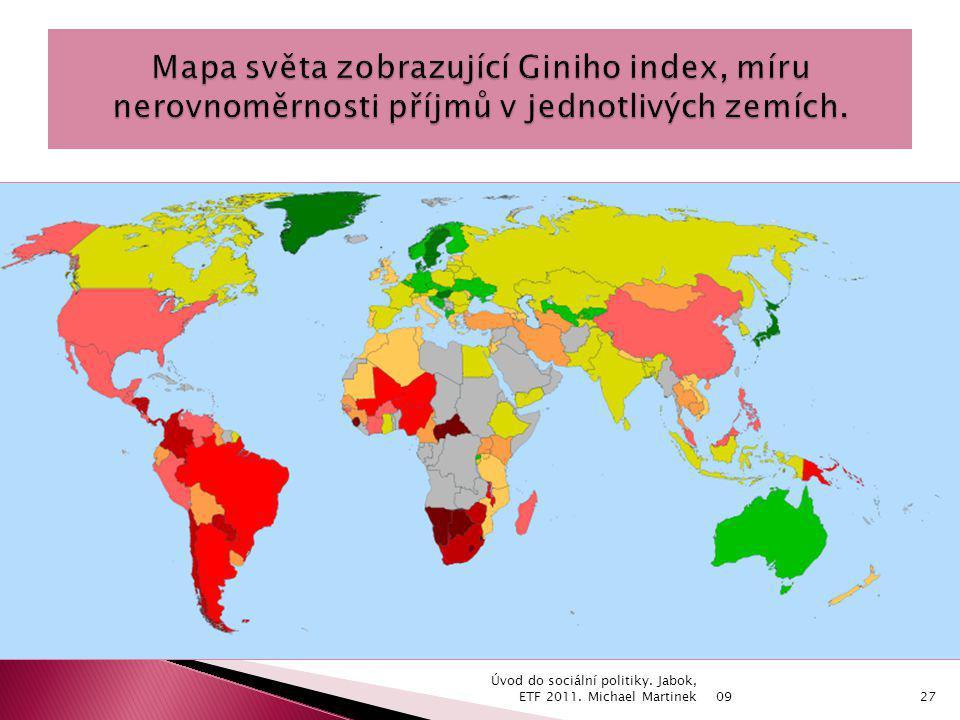 09 Úvod do sociální politiky. Jabok, ETF 2011. Michael Martinek27