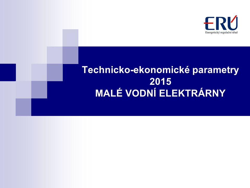 Technicko-ekonomické parametry 2015 MALÉ VODNÍ ELEKTRÁRNY