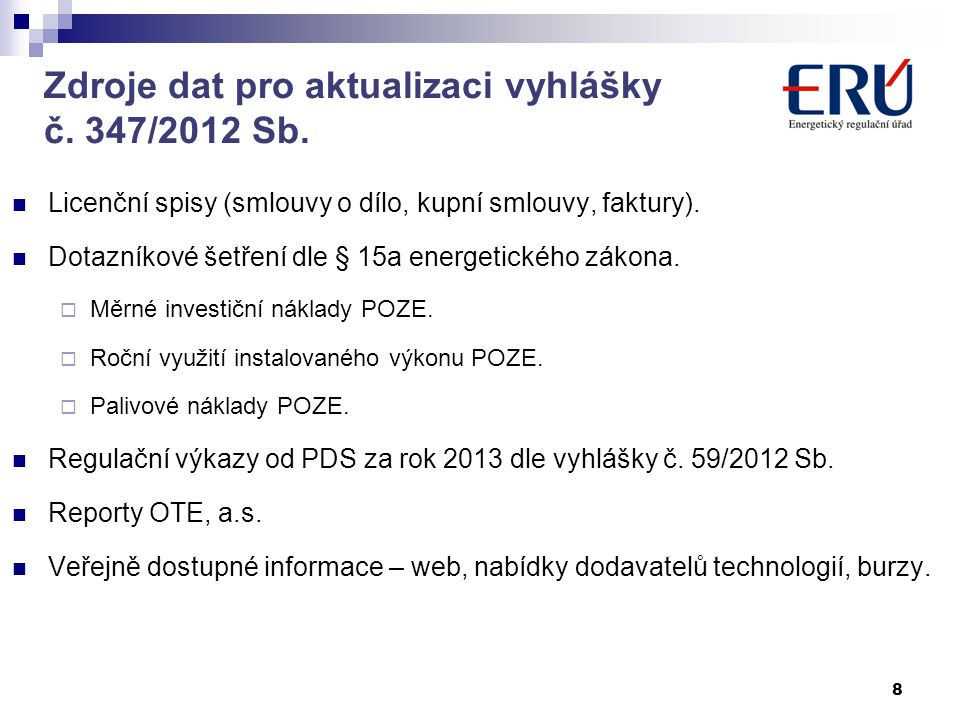 Zdroje dat pro aktualizaci vyhlášky č. 347/2012 Sb.