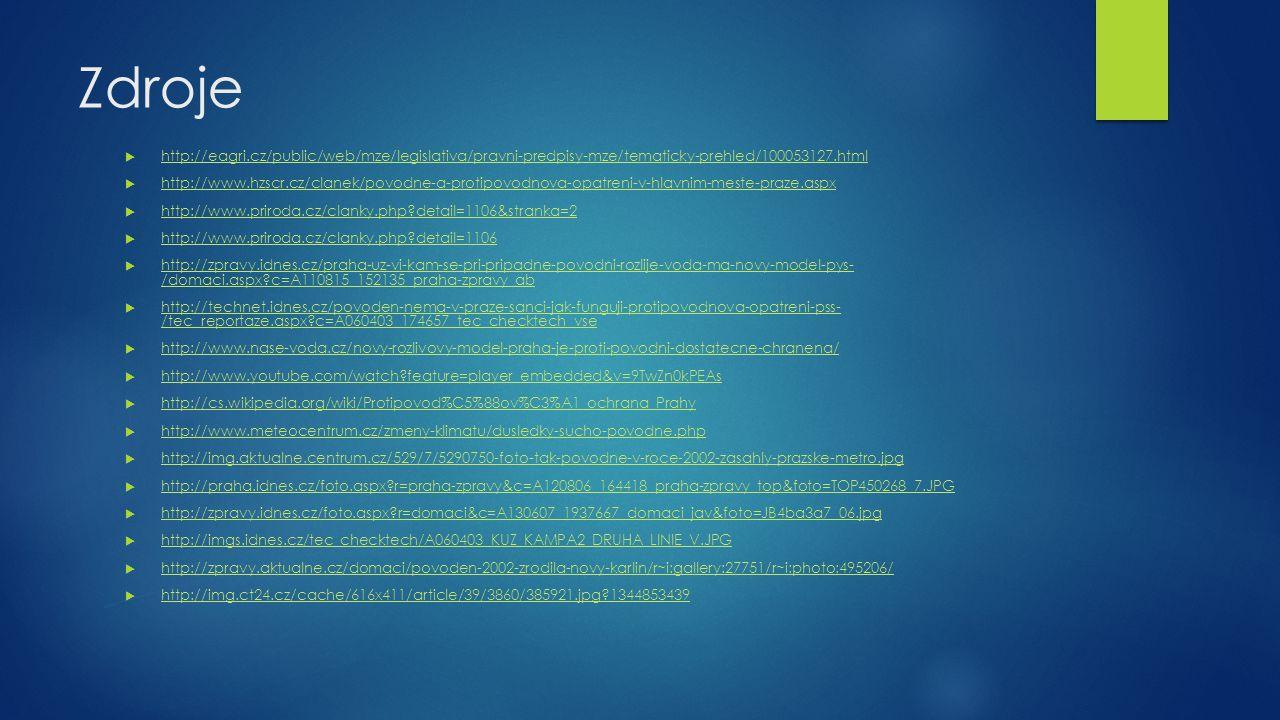 Zdroje  http://eagri.cz/public/web/mze/legislativa/pravni-predpisy-mze/tematicky-prehled/100053127.html http://eagri.cz/public/web/mze/legislativa/pr