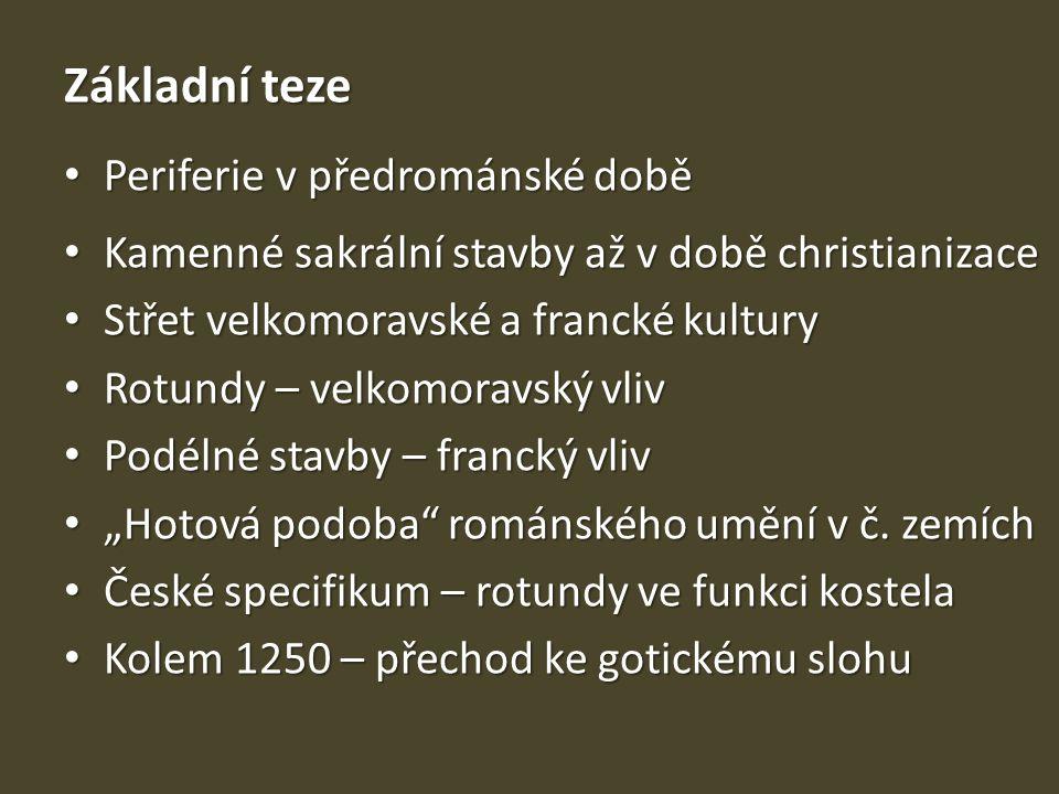 Rotunda sv.Petra a Pavla v Budči Kolem 900 Kolem 900 Spytihněv I.