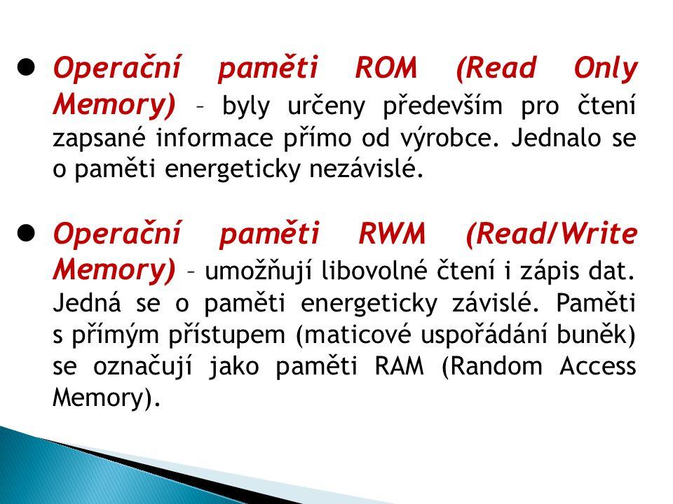 Polovodičové paměti ROM J de o paměti energeticky nezávislé, většinou určené pouze pro čtení zapsaného obsahu (programy a data) s přímým přístupem.