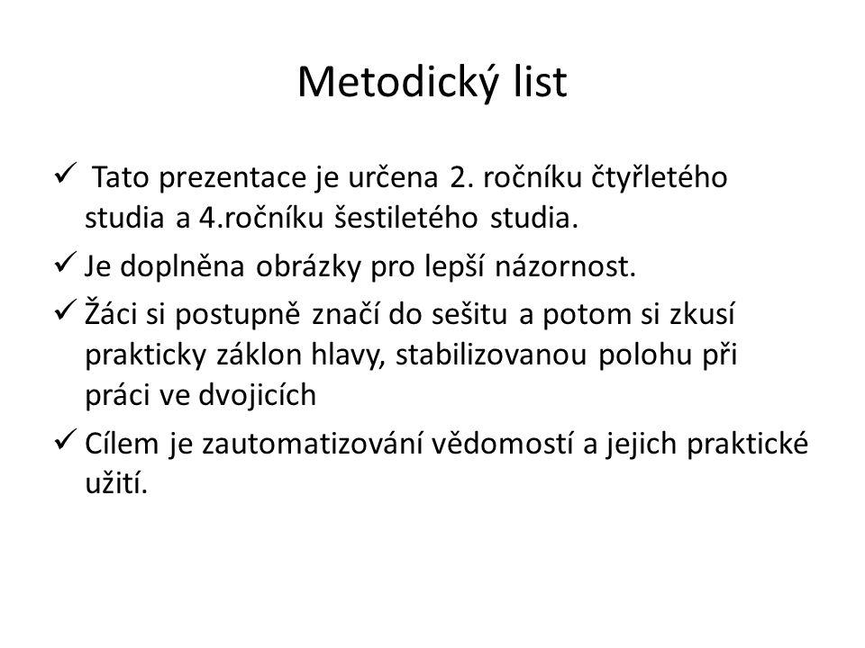 Metodický list Tato prezentace je určena 2.