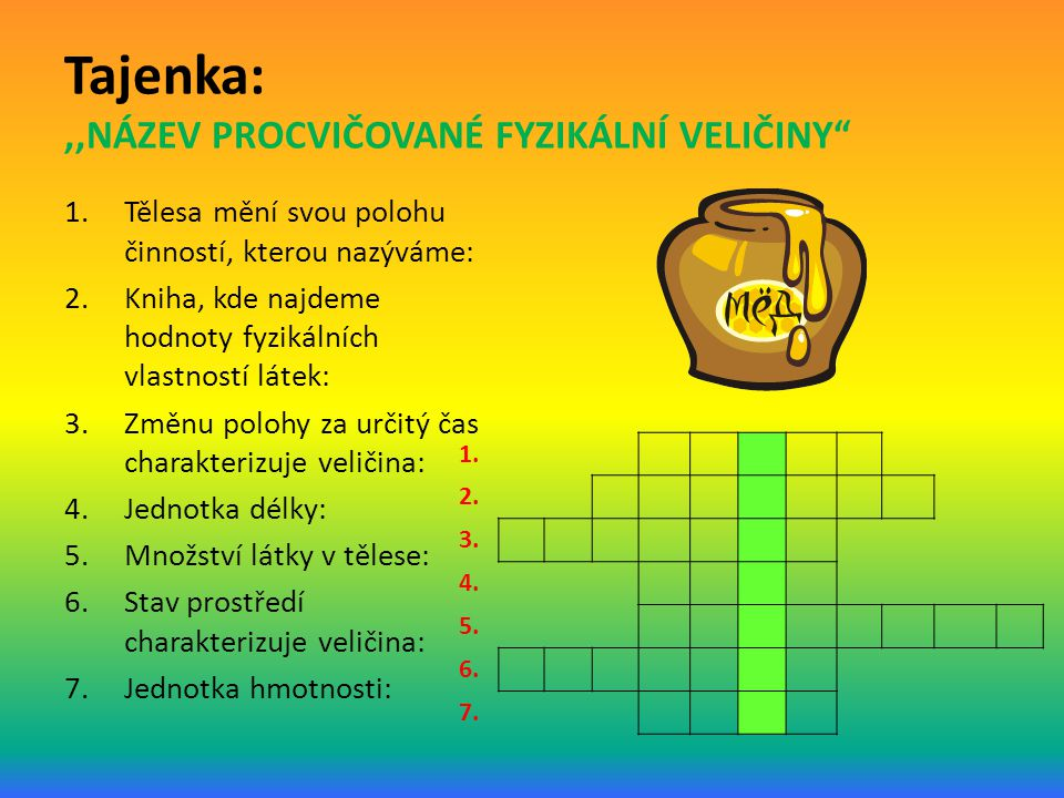 Zdroje:  Microsoft PowerPoint 2010  Fyzika 6, Fraus 2004, ISBN 80-7238-210-1, str. 49 - 52