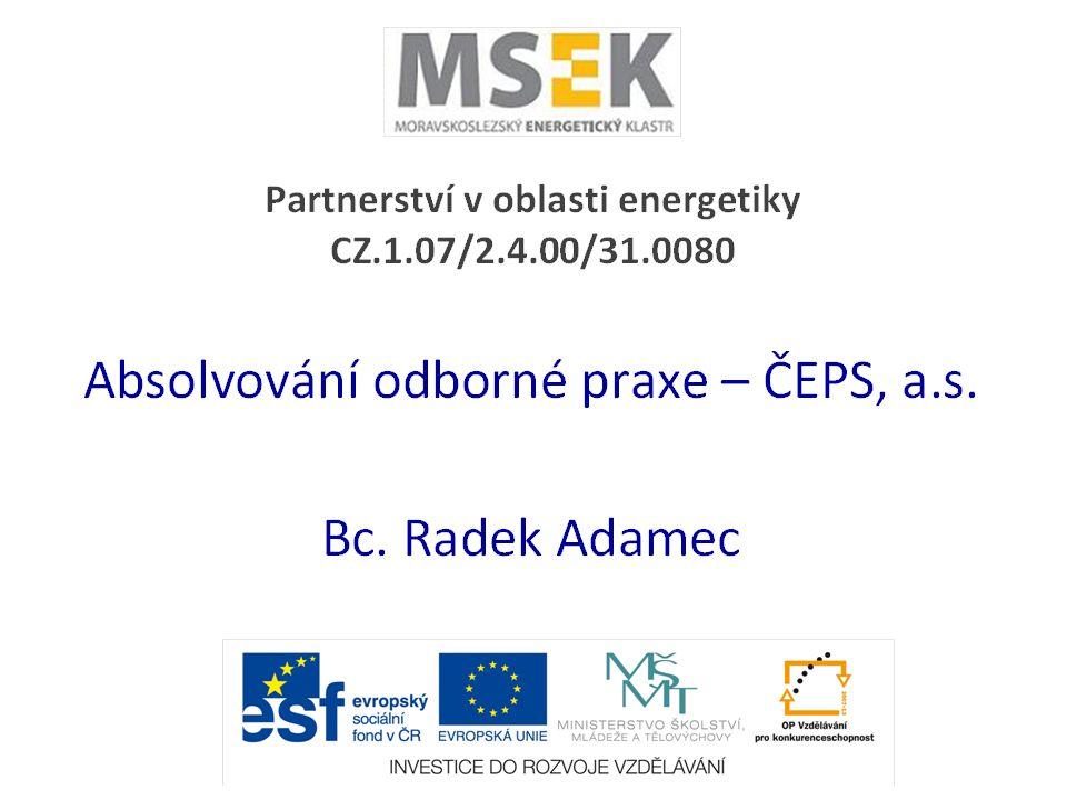 Odborná praxe Datové přenosy v optické síti Rozvodny PS Monitoring traf a vedení SDŘS pro řízení PS