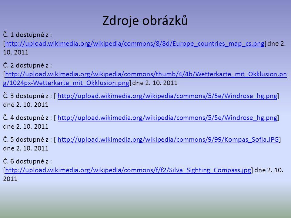 Zdroje obrázků Č. 1 dostupné z : [http://upload.wikimedia.org/wikipedia/commons/8/8d/Europe_countries_map_cs.png] dne 2. 10. 2011http://upload.wikimed