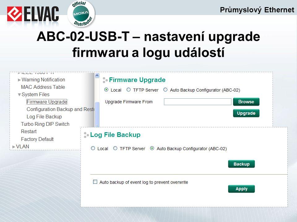 Průmyslový Ethernet ABC-02-USB-T – nastavení upgrade firmwaru a logu událostí