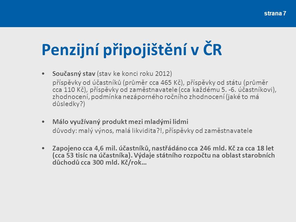 strana 8 Penzijní připojištění v ČR