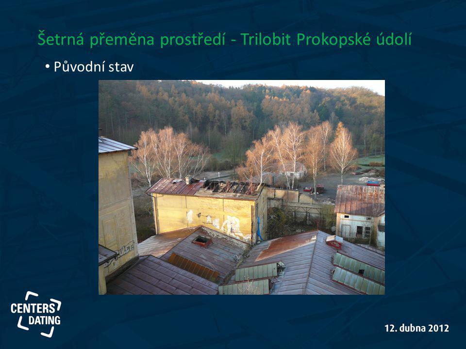 Šetrná přeměna prostředí - Trilobit Prokopské údolí Původní stav