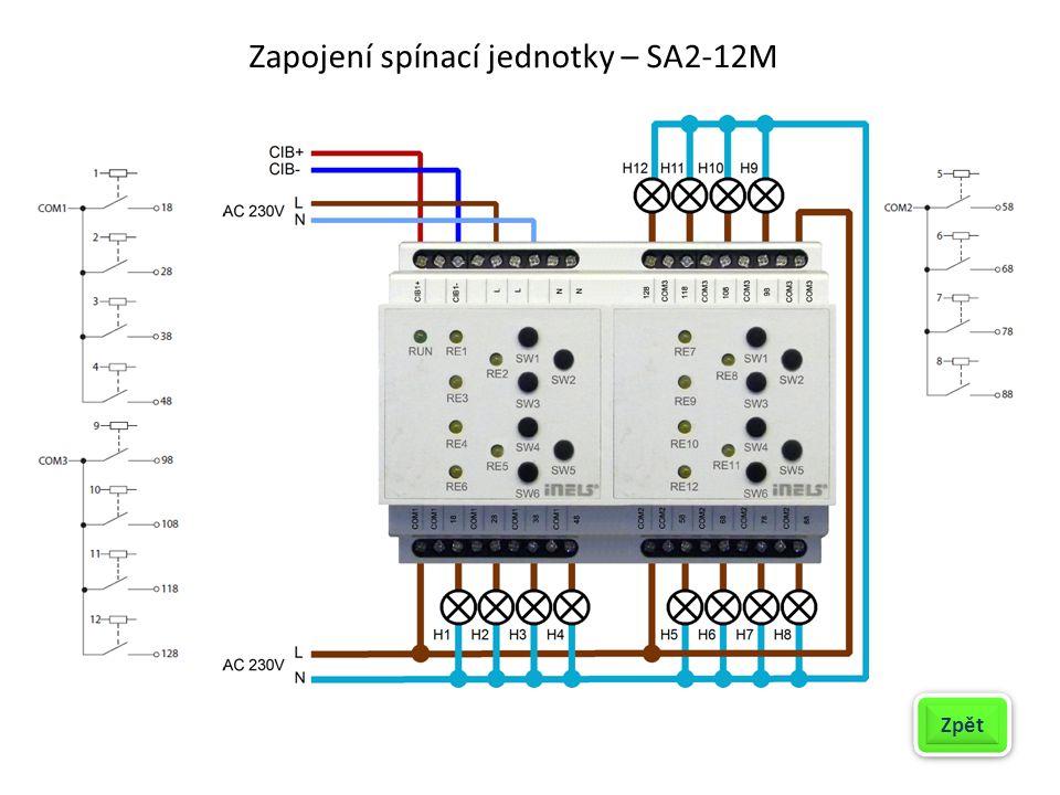 Zapojení spínací jednotky – SA2-12M Zpět