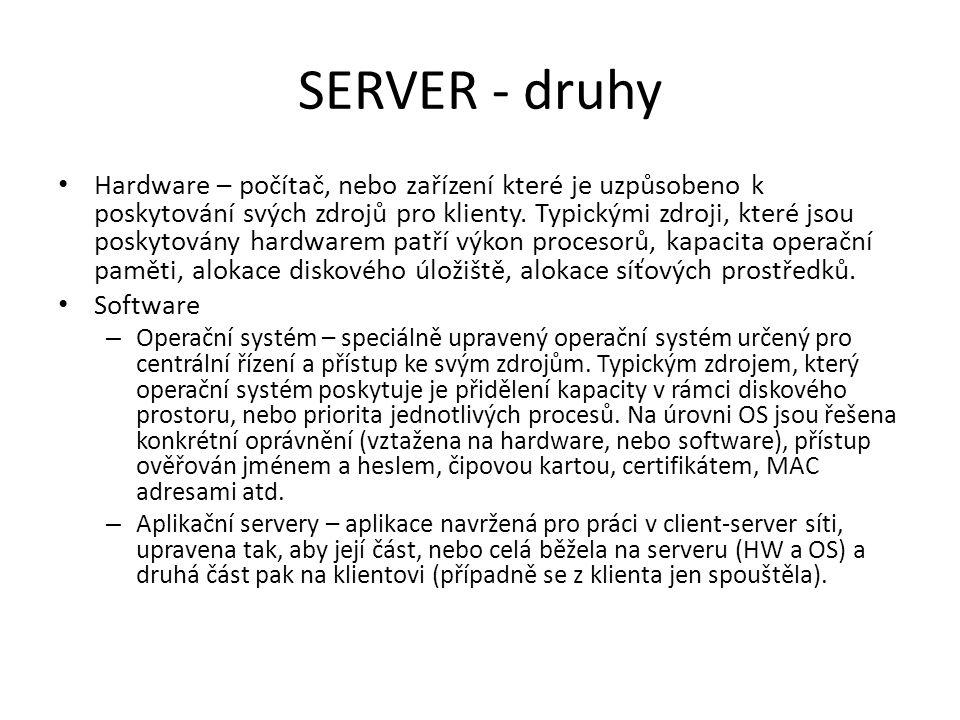 Specifické vlastnosti serverů Dostupnost (availability) Spolehlivost (reliability) Odolnost (fault-tolerance) Sledovatelnost (monitoring) Možnost ovládání (management) Předporuchová detekce (prefailure detection)