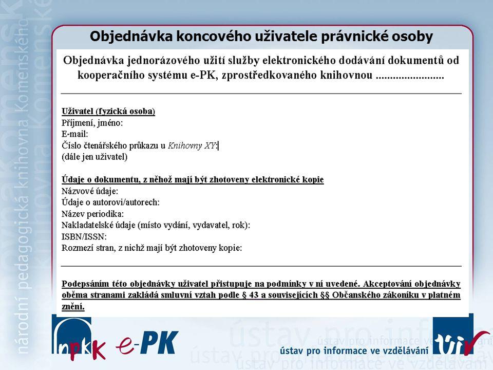 Objednávka koncového uživatele právnické osoby