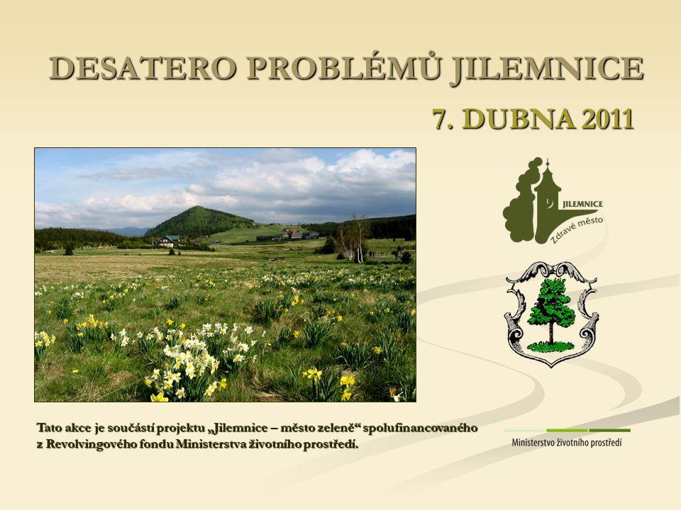 DESATERO PROBLÉMŮ JILEMNICE 7.