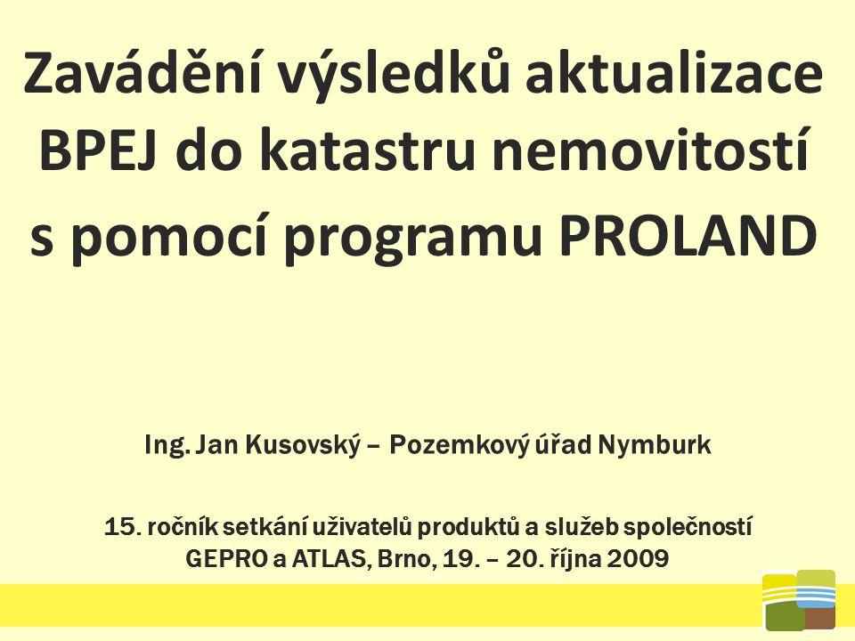 """Další informace """"K aktualizaci výměr bonitovaných dílů parcel při rebonitaci , Pozemkové úpravy č."""