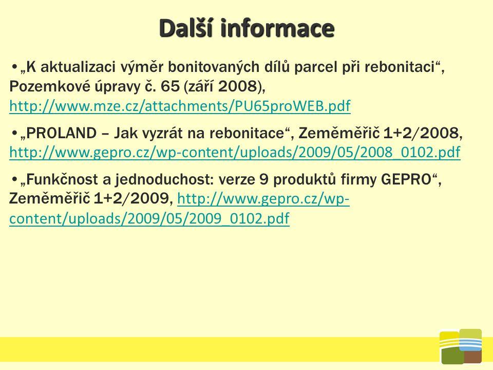 """Další informace """"K aktualizaci výměr bonitovaných dílů parcel při rebonitaci"""", Pozemkové úpravy č. 65 (září 2008), http://www.mze.cz/attachments/PU65p"""