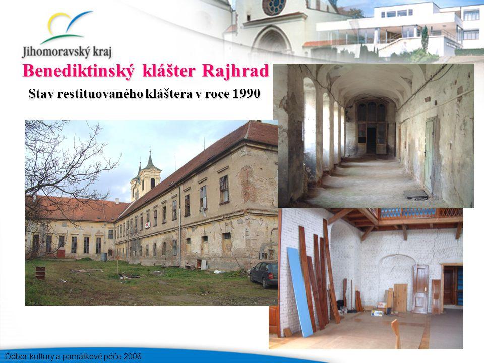Odbor kultury a památkové péče 2006 Benediktinský klášter Rajhrad Stav restituovaného kláštera v roce 1990