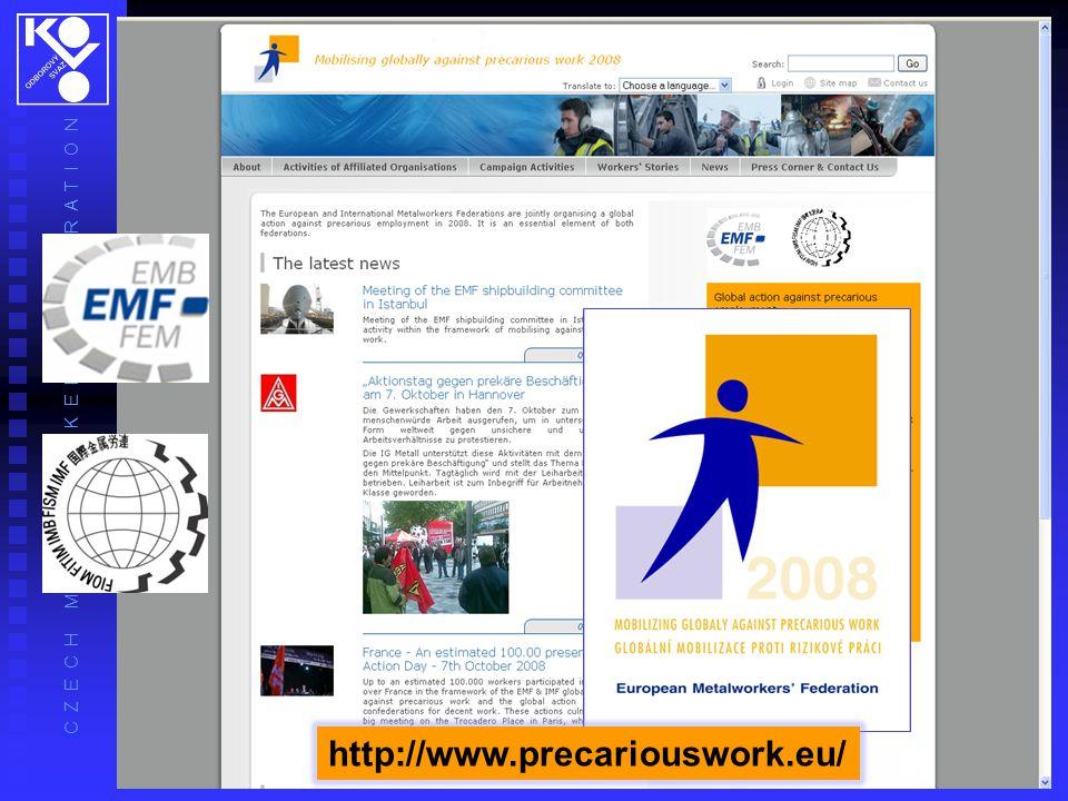 C Z E C H M E T A L W O R K E R S' F E D E R A T I O N http://www.precariouswork.eu/
