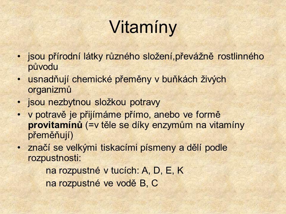 Vitamín A VÝZNAM: pro správnou činnost oční sítnice posiluje imunitu organizmu působí jako antioxidant VÝSKYT : játra, vaječný žloutek,mléčné výrobky,mrkev, salát, špenát, meruňky Protože je rozpustný v tucích, může se v těle hromadit, a hrozí předávkování.