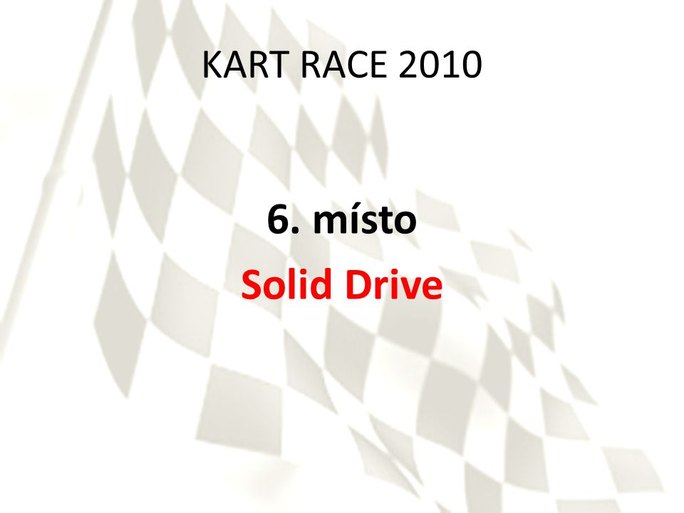 KART RACE 2010 5. místo SOME Racing