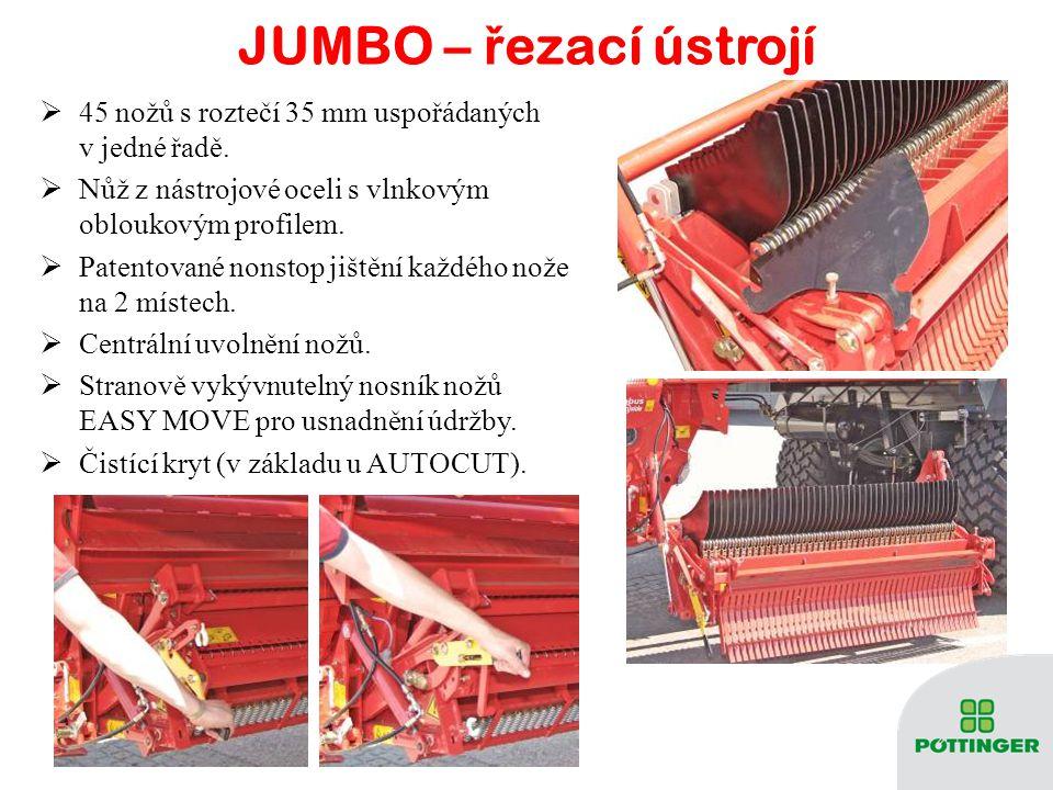 JUMBO – ř ezací ústrojí  45 nožů s roztečí 35 mm uspořádaných v jedné řadě.