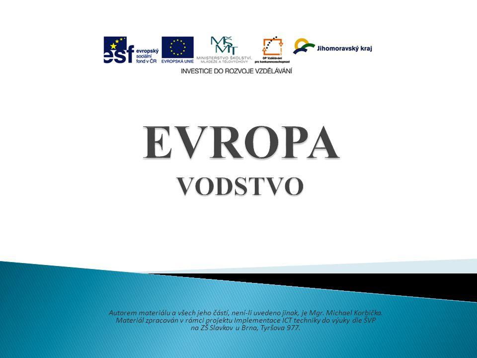 - Evropa má hustě vyvinutou říční síť - nejmladší na severu – čtvrtohory (po ústupu ledovců) Využití: energetika, doprava (kanály, přístavy), rybolov, zavlažování, rekreace, atd.