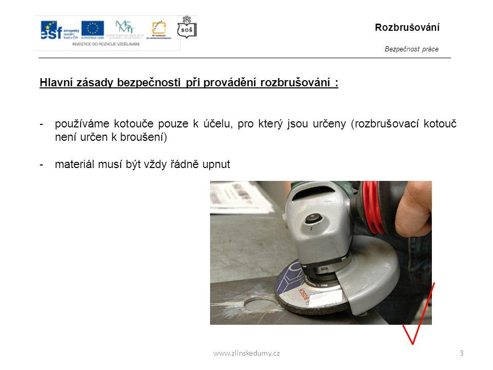 www.zlinskedumy.cz Hlavní zásady bezpečnosti při provádění rozbrušování : -vždy pracujeme s dostatečným odstupem od hořlavin -vždy používáme ochranné pomůcky – brýle, nehořlavý oblek, boty, a rukavice -je doporučeno chránit sluch (použitím chráničů sluchu či ucpávek) a dýchací cesty (respirátor) 4 Rozbrušování Bezpečnost práce